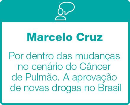 Por dentro das mudanças no cenário do Câncer de Pulmão. A aprovação de novas drogas no Brasil